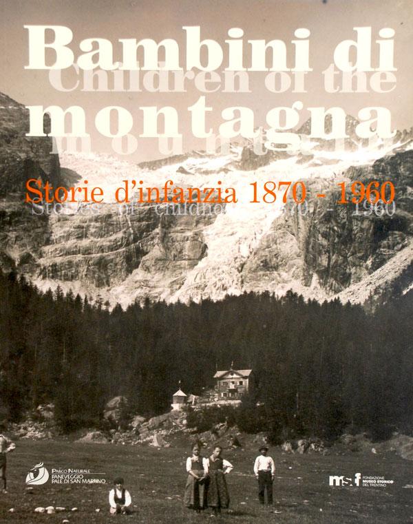 "Catalogo Mostra ""Bambini Di Montagna"""