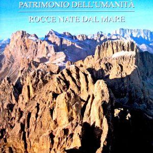 Dolomiti: Rocce nate dal mare