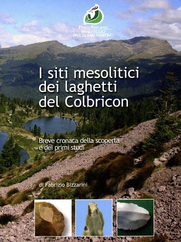 I siti mesolitici dei laghetti del Colbricon