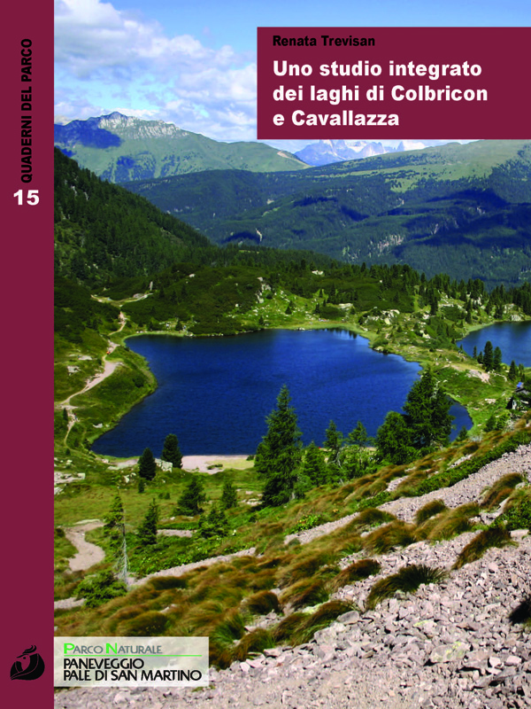 """Quaderno del Parco n. 15 """"Uno studio integrato dei laghi di Colbricon e Cavallazza"""""""