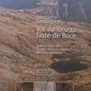 Sentiero geologico Juribrutto Bocche
